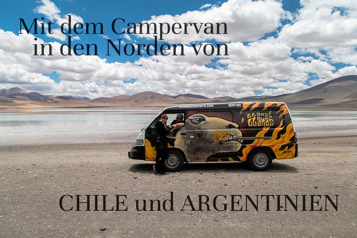 Mit dem Campervan in den Norden von Chile und Argentinien | Chile Reisebericht | Chile Bilder von Rolling Adventure